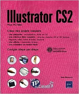 Illustrator Cs2 Pour Pcmac Tp Du Créatif Amazonca Denis