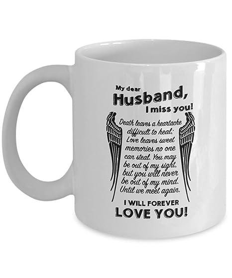 Amazoncom Dear Husband I Miss You I Will Forever Love You Mug