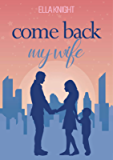 Come Back My Wife