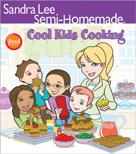SemiHomemade Cool Kids#039 Cooking