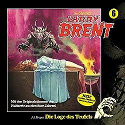 Die Loge des Teufels (Larry-Brent-Hörbuch 6)