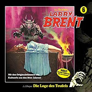 Die Loge des Teufels (Larry-Brent-Hörbuch 6) Hörbuch