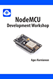 NodeMCU Development Workshop (English Edition)