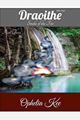 Draoithe: Smoke of the Fire: Short Read Part 3 Kindle Edition
