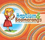 img - for Baptism and Boomerangs book / textbook / text book