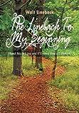 The Lineback to My Beginning, Walt Lineback, 1493122800