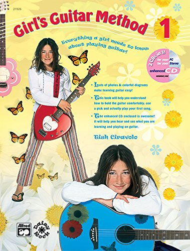 Girl's Guitar Method, Bk 1: Everything a Girl Needs to Know About Playing Guitar!, Book & Enhanced CD