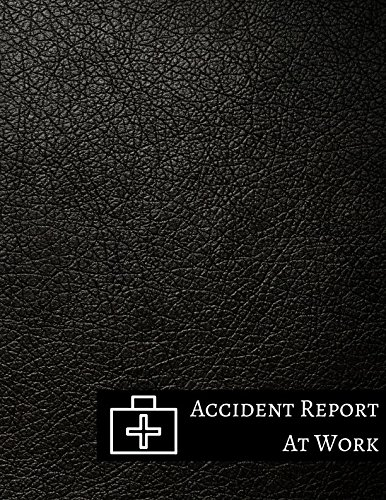 Read Online Accident Report At Work ebook