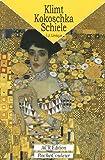 Gustav Klimt - Oskar Kokoschka - Egon Schiele : Un monde crépusculaire