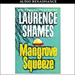 Mangrove Squeeze | Laurence Shames