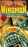 The Sky Ghost (Wingman, No. 14)