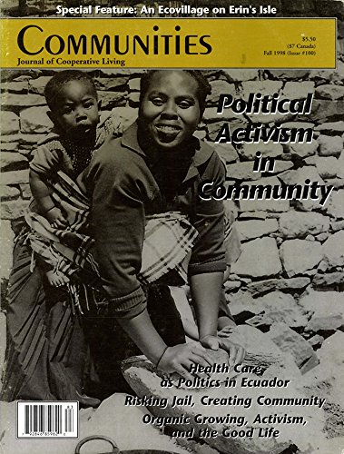 Communities Magazine #100 (Fall 1998) – Political Activism in Community