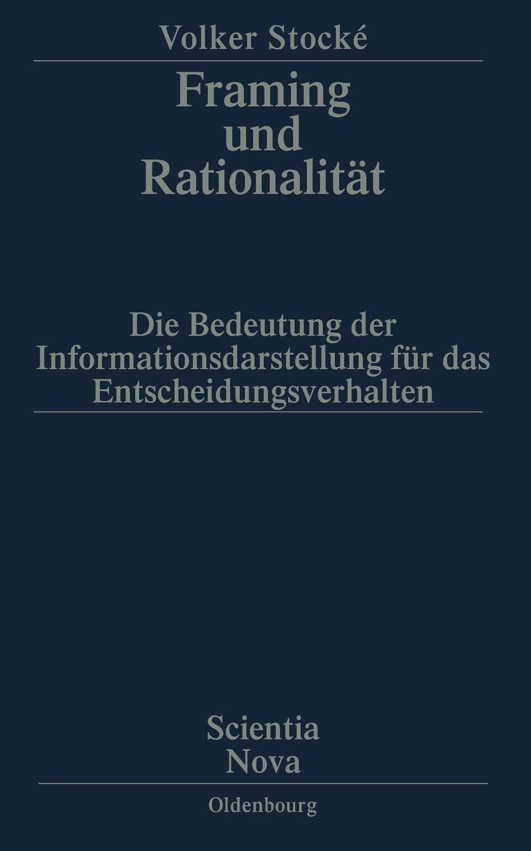 Framing und Rationalität: Die Bedeutung der Informationsdarstellung ...