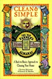 img - for Clean & Simple: A Back-To-Basics Approach to Cleaning Your Home (The Old Farmer's Almanac Home Library , Vol 6, No 6) book / textbook / text book