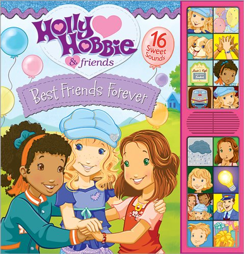 Best Friends Forever: Deluxe Sound Storybook (Holly Hobbie & Friends) (Holly Hobbie And Friends Best Friends Forever)