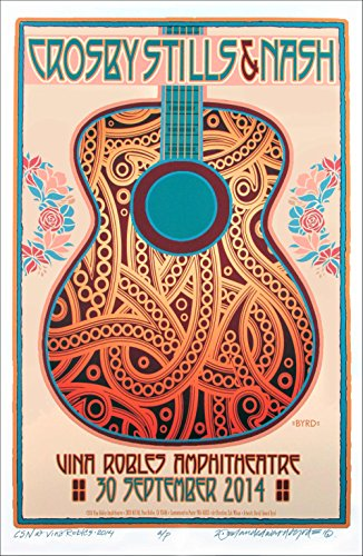 Crosby Stills & Nash Poster Vina Robles 2014 Original Print Signed by David Byrd