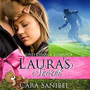 Second Chance Romance: Laura's Secret Audiobook