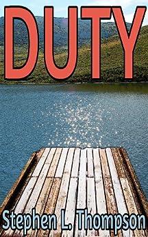 Duty by [Stephen L. Thompson]