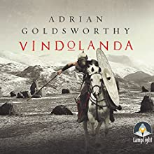 Vindolanda Audiobook by Adrian Goldsworthy Narrated by Peter Noble