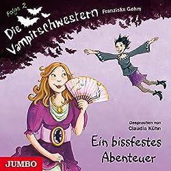 Ein bissfestes Abenteuer (Die Vampirschwestern 2)