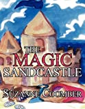 The Magic Sandcastle, Suzanne Coomber, 1452096120