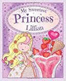 My Sweetest Princess Lillian: My Sweetest Princess