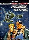Chevaliers du ciel Tanguy et Laverdure (Les) - tome 1 - Prisonniers des Serbes par Laidin