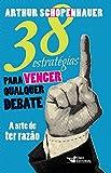 capa de 38 Estrategias Para Vencer Qualquer Debate