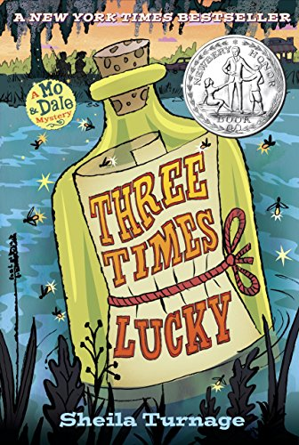 Three Times Lucky (Mo & Dale Mystery Book 1)