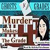 Murder Makes the Grade