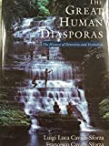 img - for The Great Human Diasporas: A History Of Diversity And Evolution (Helix Books) book / textbook / text book