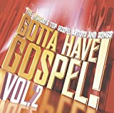 : Gotta Have Gospel!, Vol. 2