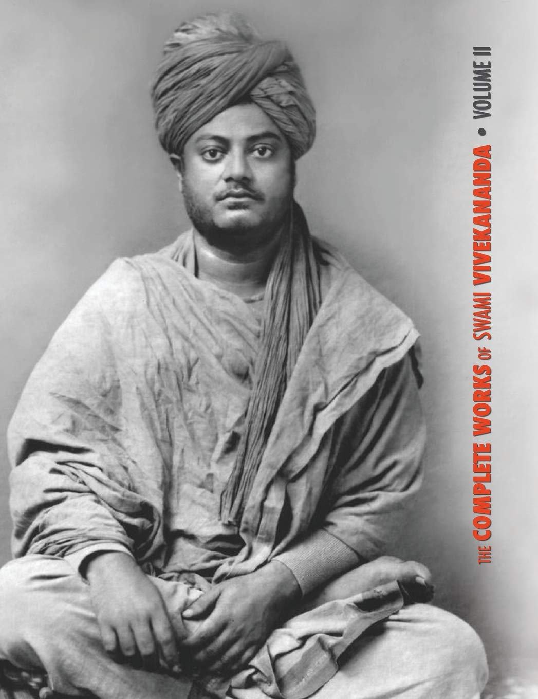 The Complete Works of Swami Vivekananda, Volume 2: Work ...