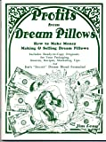 Profits from Dream Pillows, Jim Long, 1889791121