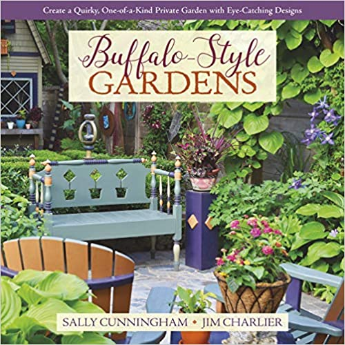 Create a Quirky Buffalo-Style Gardens One-of-a-Kind Private Garden with Eye-Catching Designs