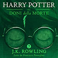 Harry Potter e i Doni della Morte (Harry Potter 7) Audiobook by J.K. Rowling Narrated by Francesco Pannofino