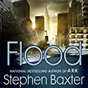 Flood Audiobook by Stephen Baxter Narrated by Chris Patton