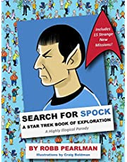 Search for Spock: A Star Trek Book of Exploration: A Highly Illogical Parody (Star Trek Fan Book, Trekkies, Activity Books, Crafts & Hobbies, Humor Gift Book)