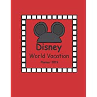 Disney World Vacation Planner 2019: Disney Trip Travel Walt Disney World Cruise Planner For Kids (Red Cover)