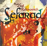 Sefarad: Music of Sid Robinovitch