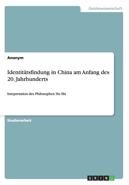 Read Online Identitätsfindung in China am Anfang des 20. Jahrhunderts (German Edition) pdf epub