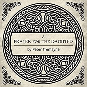 A Prayer for the Damned Audiobook