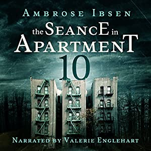 The Seance in Apartment 10 Audiobook