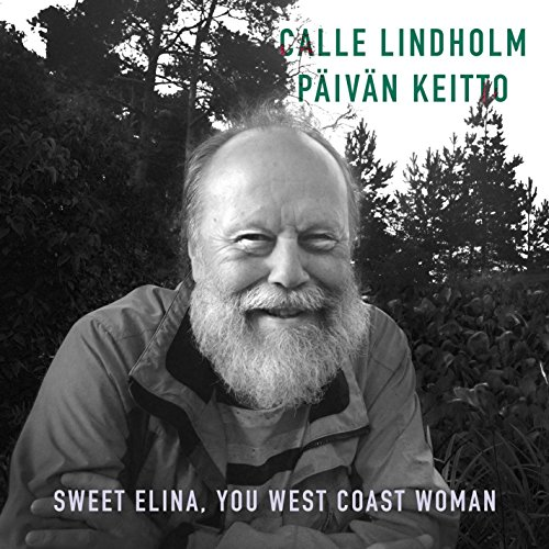 (Sweet Elina You West Coast Woman (feat. Calle Lindholm))