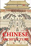 Chinese Architecture: Discovering China by Qijun, Wang (2011) Hardcover