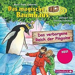 Das verborgene Reich der Pinguine (Das magische Baumhaus 38)
