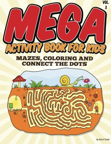 Mega Activity Book for Kids (Mazes, Coloring and Connect the Dots ...