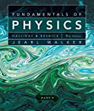 Fundamentals of Physics, Chapters 21-32 (Part 3)