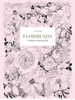 Flowers Coloring Book: Botanical Patterns and Charts for Beautiful ...