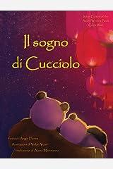 Il Sogno Di Cucciolo (Italian Edition) Hardcover